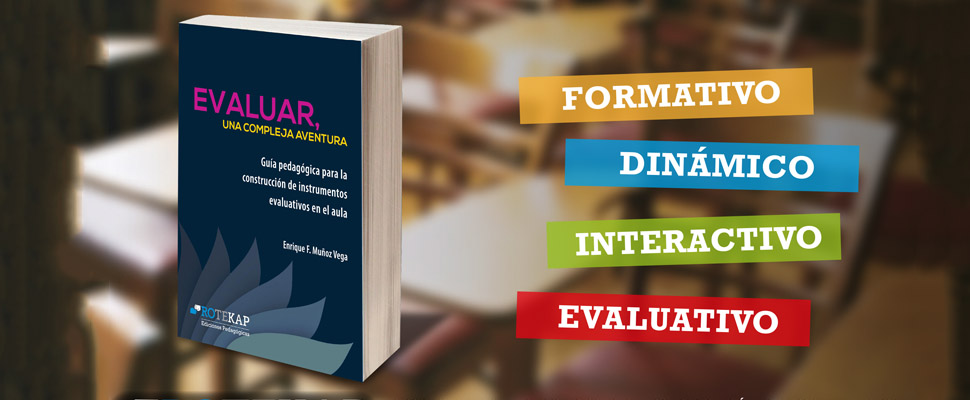 """Conozca """"Evaluar, una compleja aventura"""", guía pedagógica para el aula"""